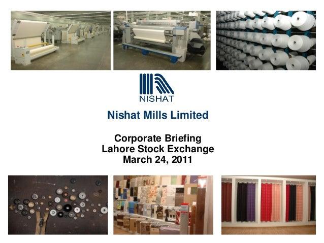 Nishat mills limited presenation 24 03-2011