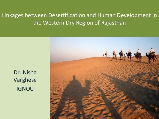 Linkages between Desertification and Human Development in            the Western Dry Region of Rajasthan    Dr. Nisha    V...