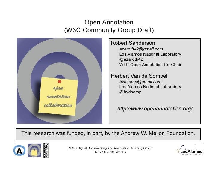 Open Annotation                 (W3C Community Group Draft)                                             Robert Sanderson  ...