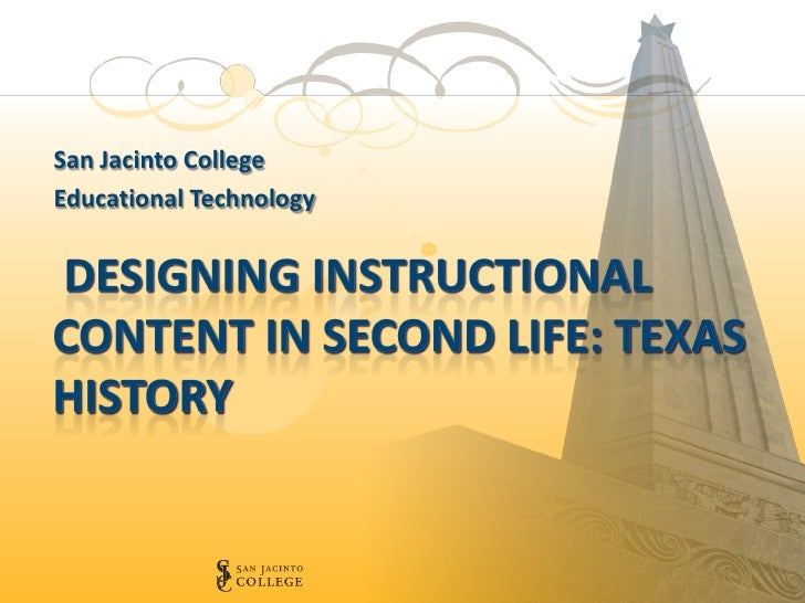 Designing Instructional Content in Second Life: Texas History
