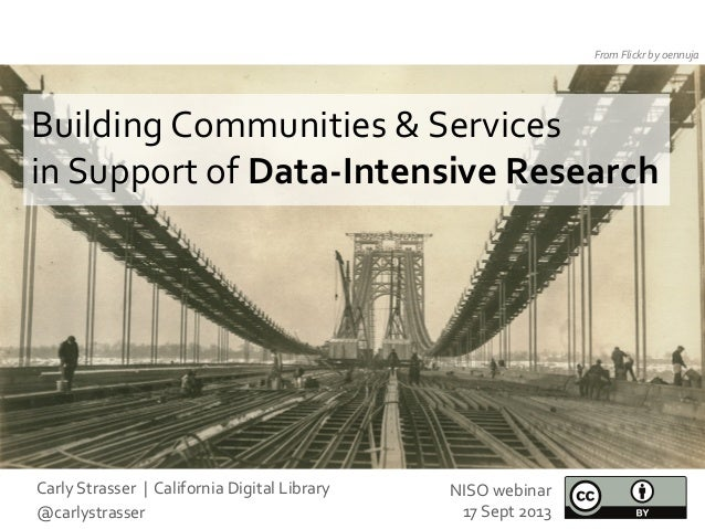 Building  Communities  &  Services     in  Support  of  Data-‐Intensive  Research   From  Flickr  ...
