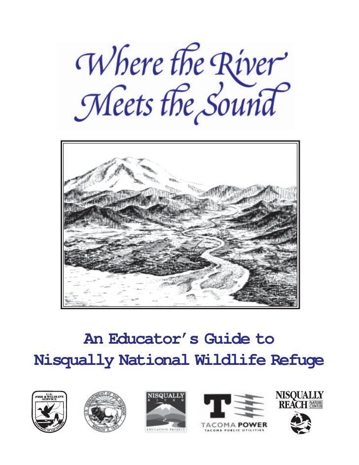 An Educator's Guide toNisqually National Wildlife Refuge