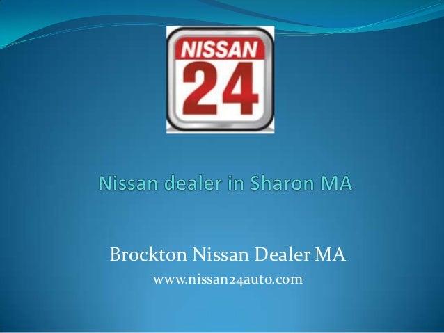 Brockton Nissan Dealer MA www.nissan24auto.com