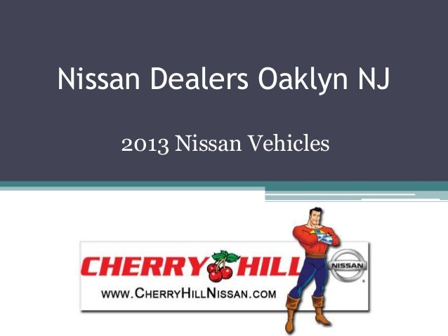 Nissan Dealers Oaklyn NJ