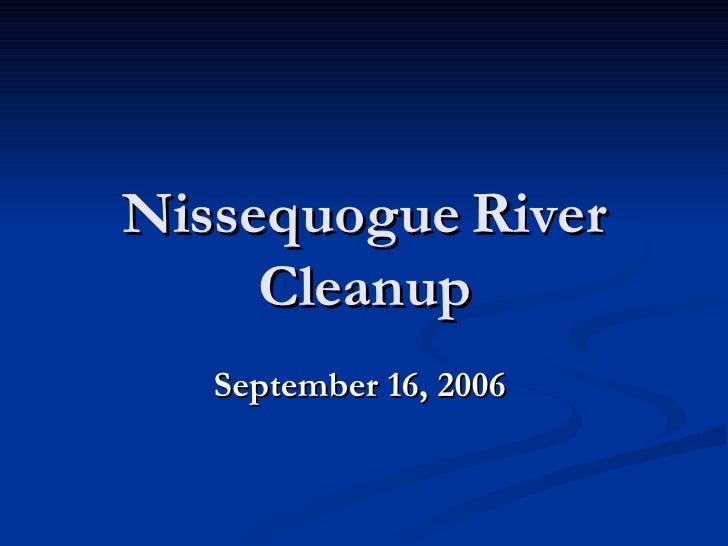 Nissequogue River Cleanup