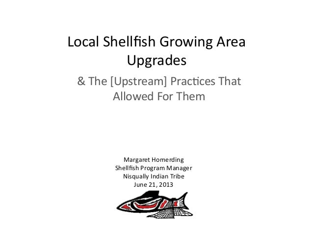 Local  Shellfish  Growing  Area   Upgrades   &  The  [Upstream]  Prac=ces  That   Allowed  For  The...