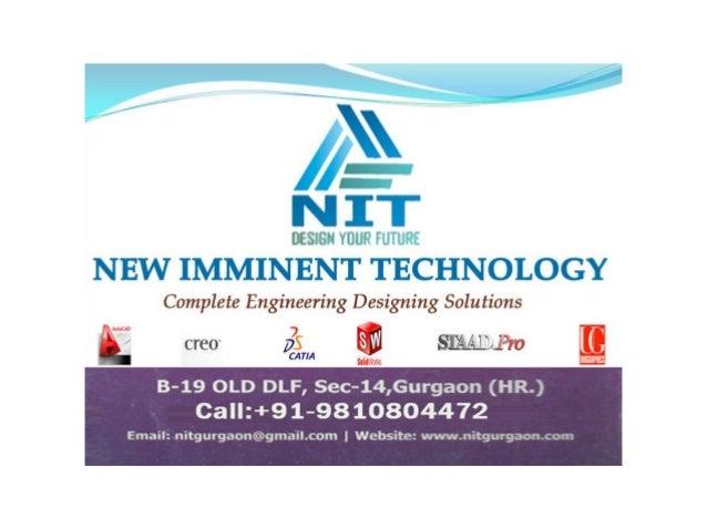 NIT Gurgaon: CAD, CAM, CAE, Production, Quality, Analysis, Creo 2.0, Solid Works, Catia, Unigraphics, AutoCAD