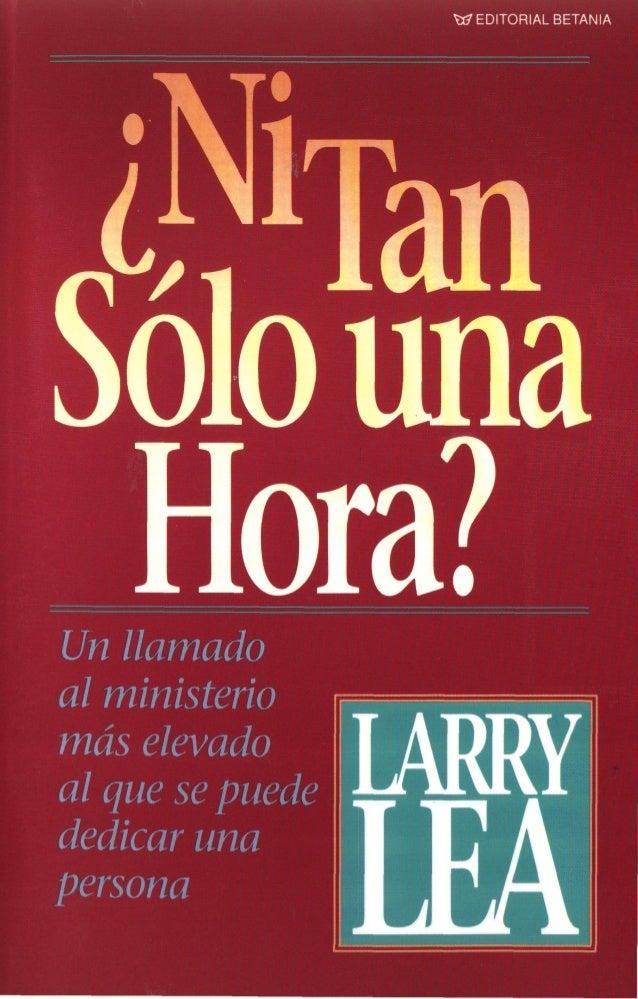 """'Ni S i""""l Tan010 una Hora?"""