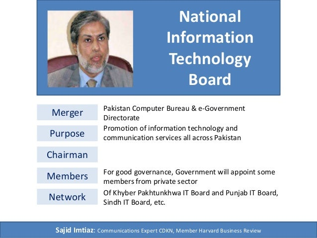 National  Information  Technology  Board  Merger Pakistan Computer Bureau & e-Government  Directorate  Purpose  Chairman  ...