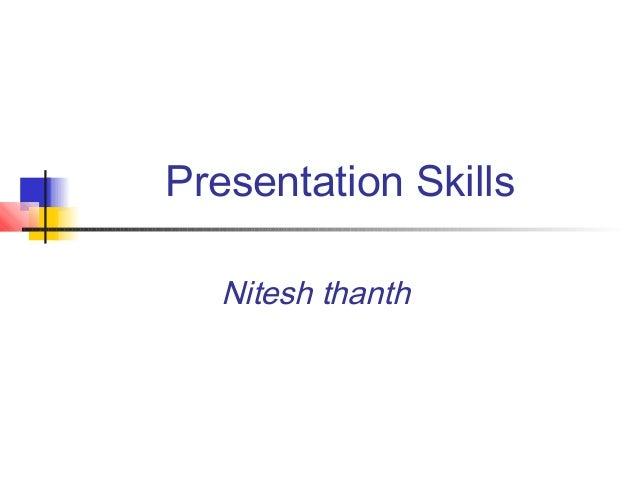 Presentation Skills Nitesh thanth