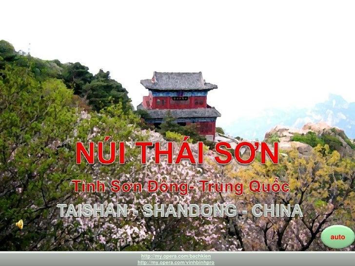 Núi THÁI SƠN –SƠN ĐÔNG<br />TAISHAN -SHANDONG<br />NÚI THÁI SƠN <br />TỉnhSơnĐông- TrungQuốc<br />TAISHAN - SHANDONG - CHI...