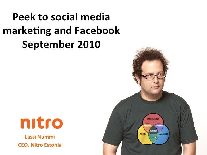 Peek to social media marke7ng and Facebook    September 2010                          Lassi Nummi...
