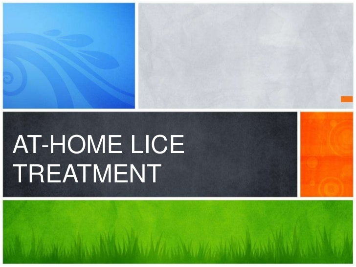 AT-HOME LICETREATMENT