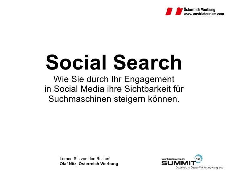 16.07.2010 Best Practice Social Search Olaf Nitz Österreich Werbung