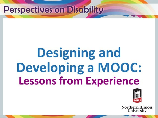 Designing and Developing a MOOC: Lessons from Experience