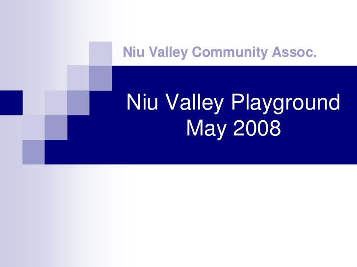 Niu Valley Community Assoc.   Niu Valley Playground       May 2008