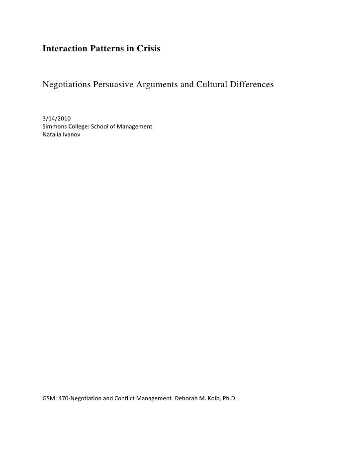 Interaction Patterns in Crisis <br />Negotiations Persuasive Arguments and Cultural Differences<br />3/14/2010<br />Simmon...