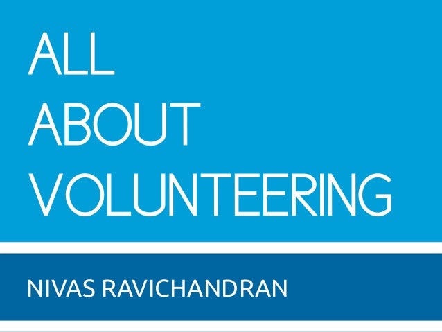 All about Volunteering