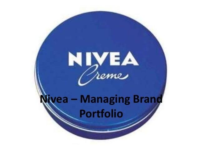 Nivea – Managing Brand        Portfolio