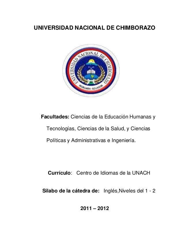 UNIVERSIDAD NACIONAL DE CHIMBORAZO Facultades: Ciencias de la Educación Humanas y Tecnologías, Ciencias de la Salud, y Cie...