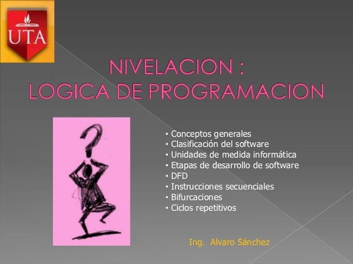 •   Conceptos generales•   Clasificación del software•   Unidades de medida informática•   Etapas de desarrollo de softwar...