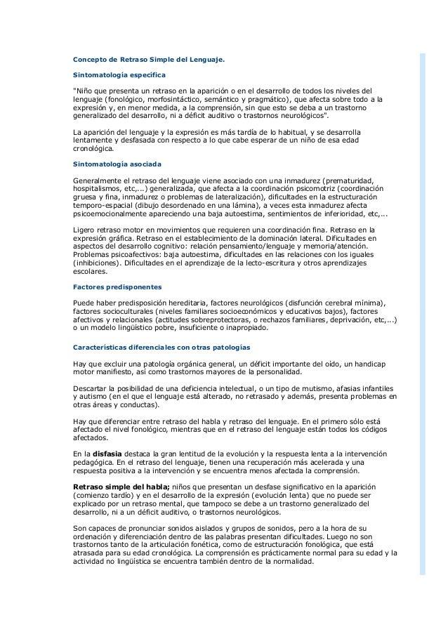 """Concepto de Retraso Simple del Lenguaje. Sintomatología específica """"Niño que presenta un retraso en la aparición o en el d..."""