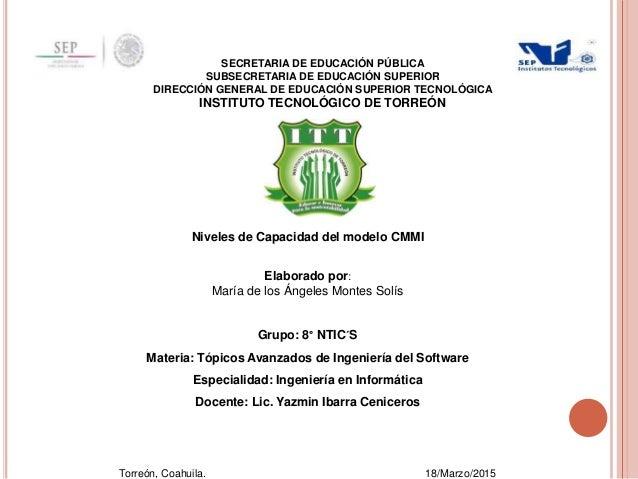 SECRETARIA DE EDUCACIÓN PÚBLICA SUBSECRETARIA DE EDUCACIÓN SUPERIOR DIRECCIÓN GENERAL DE EDUCACIÓN SUPERIOR TECNOLÓGICA IN...