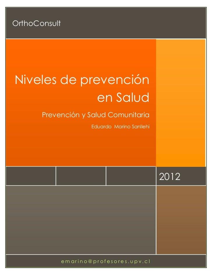 OrthoConsultNiveles de prevención              en Salud             Prevención y Salud Comunitaria                        ...