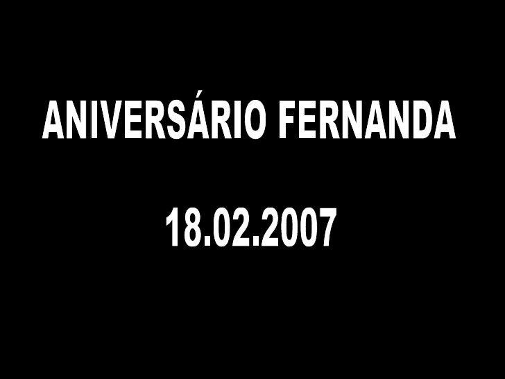 ANIVERSÁRIO FERNANDA 18.02.2007