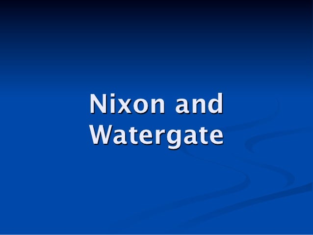 Nixon and watergate