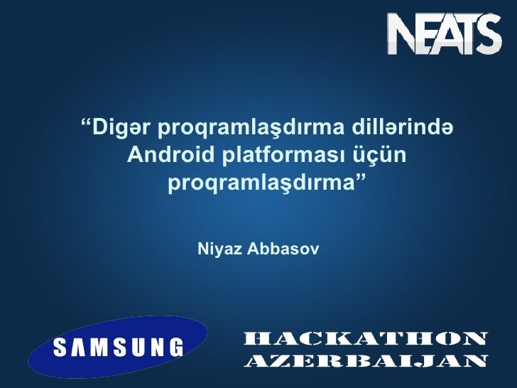 """""""Digər proqramlaşdırma dillərində    Android platforması üçün        proqramlaşdırma""""          Niyaz Abbasov"""