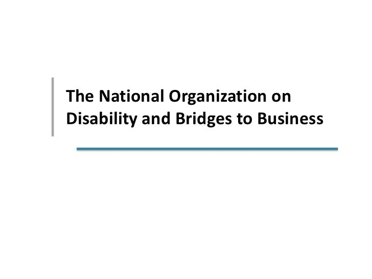 National Organization on Disability and the Bridges to Business Program