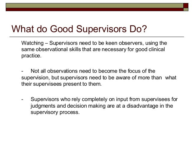 important qualities of a good supervisor A good supervisor gives clear and understandable directions, she doesn't constantly hanged her mind about what she wants employees to do we will write a custom essay sample on important qualities of good supervisor.