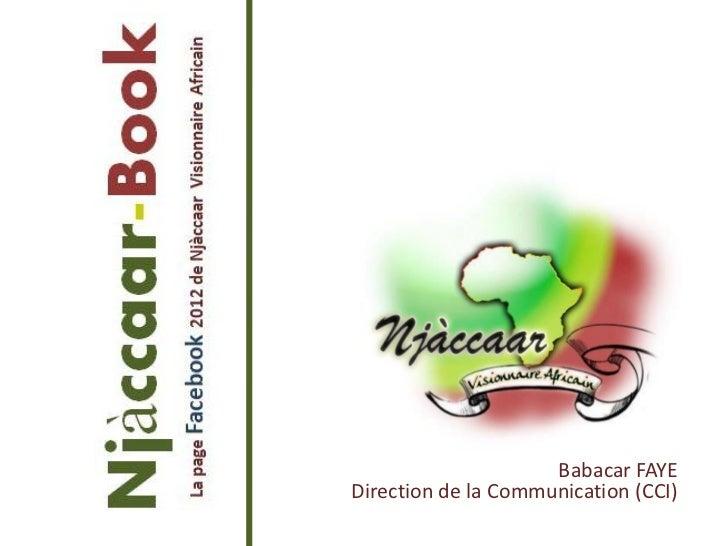 Babacar FAYEDirection de la Communication (CCI)