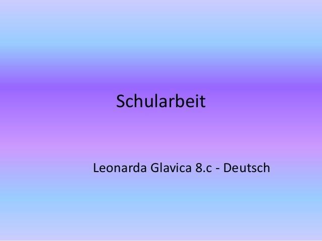 Schularbeit Leonarda Glavica 8.c - Deutsch