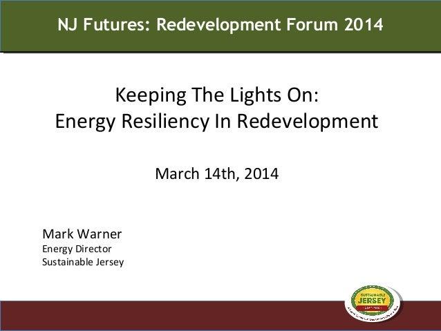 Nj future redevelopment forum 2014 energy warner