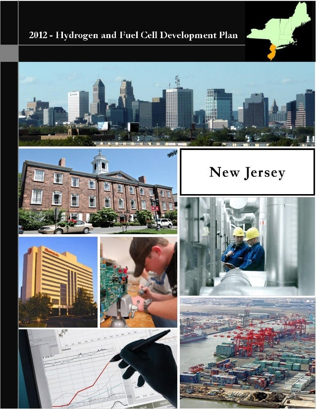 HYDROGEN AND FUEL CELL INDUSTRY DEVELOPMENT PLANFINAL – APRIL 10, 20121NEW JERSEYHydrogen and Fuel Cell Development Plan –...