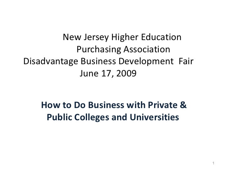New Jersey Higher Education  Purchasing Association  Disadvantage Business Development  Fair June 17, 2009 How to Do Busin...