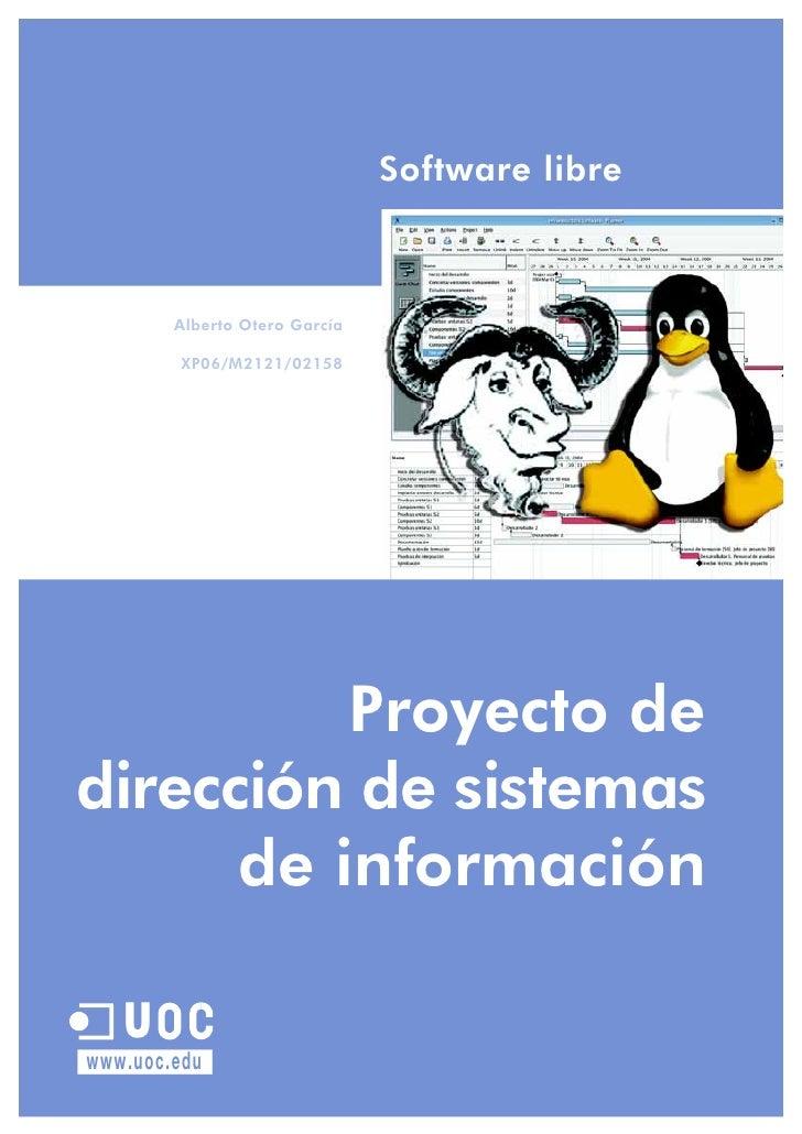 Proyecto de XP06/M2121/02158 dirección de sistemas de información