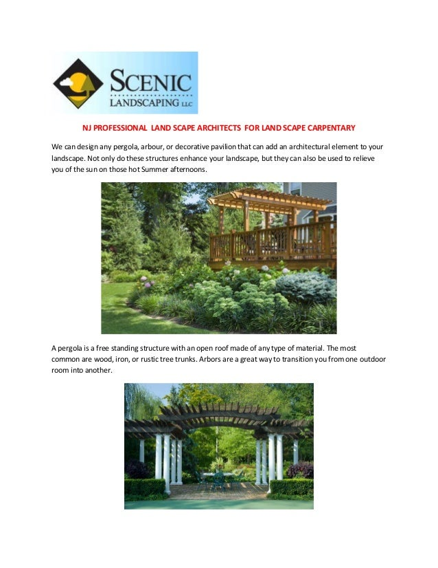 NJ PROFESSIONAL LAND SCAPE ARCHITECTS FOR LAND SCAPE CARPENTARYWe can design any pergola, arbour, or decorative pavilion t...