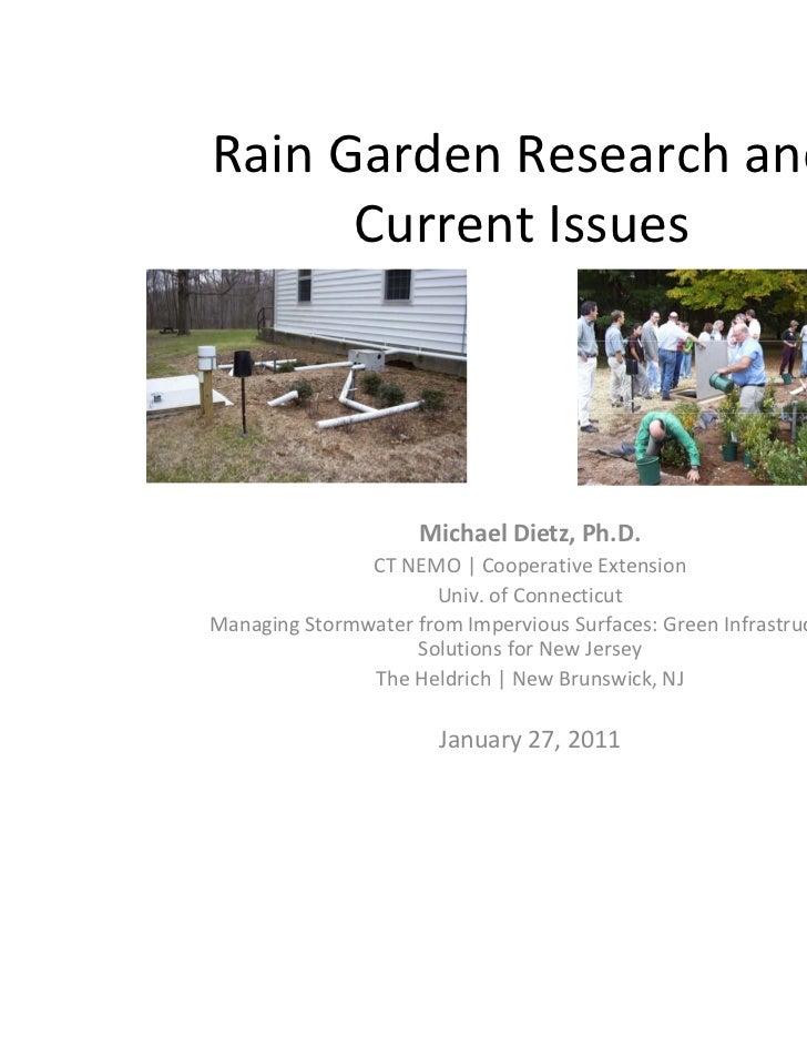 Rain Garden Research and       Current Issues                     Michael Dietz, Ph.D.               CT NEMO | Cooperative...