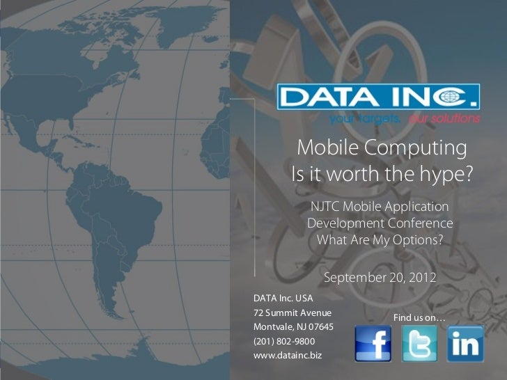 Mobile Computing        Is it worth the hype?           NJTC Mobile Application           Development Conference          ...