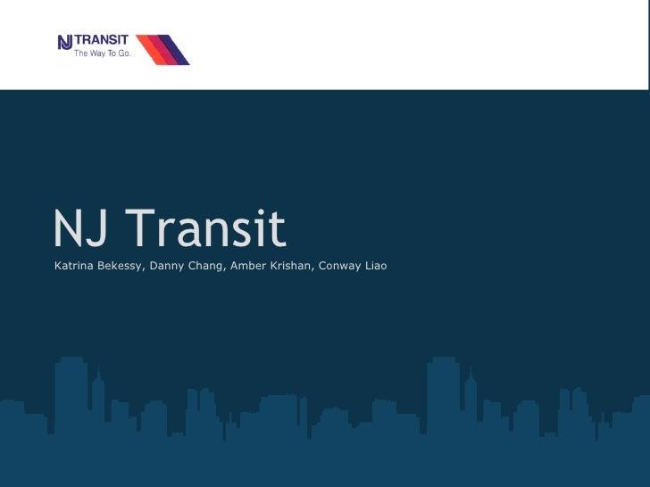 NJ Transit Katrina Bekessy, Danny Chang, Amber Krishan, Conway Liao