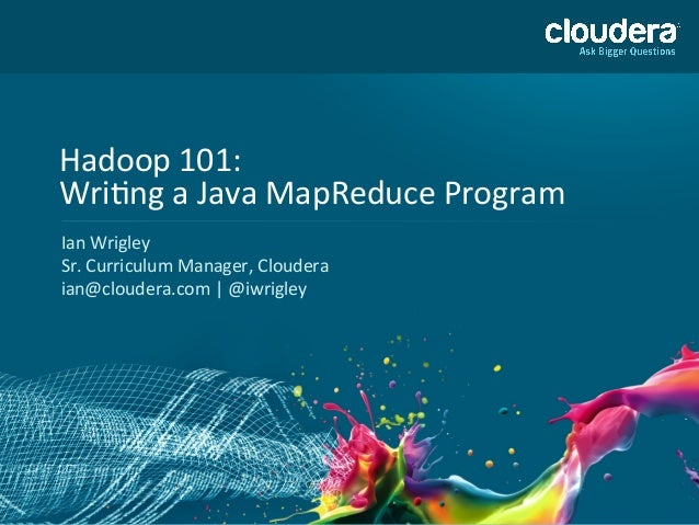 01-‐1  ©  Copyright  2010-‐2013  Cloudera.  All  rights  reserved.  Not  to  be  reproduced  wit...