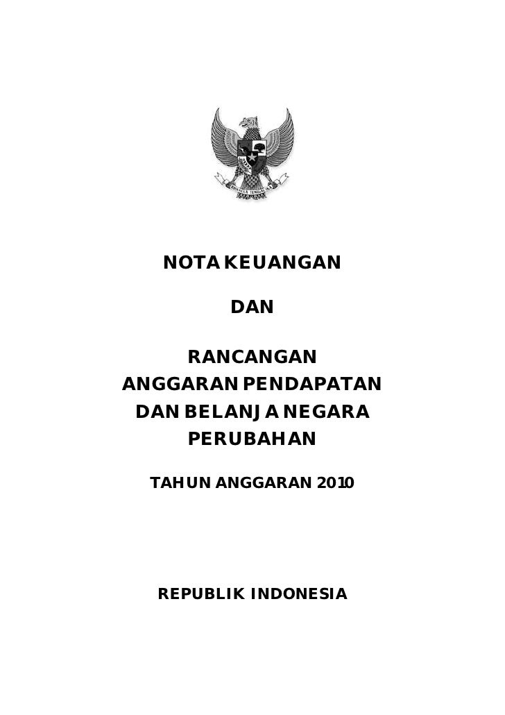 Nota Keuangan dan Rancangan Anggaran Pendapatan dan Belanja Negara Perubahan (RAPBN-P) Tahun Anggaran 2010