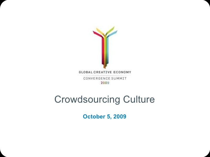 Crowdsourcing Culture