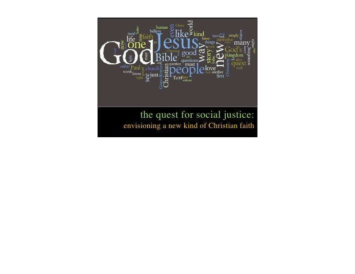 Text     the quest for social justice:envisioning a new kind of Christian faith