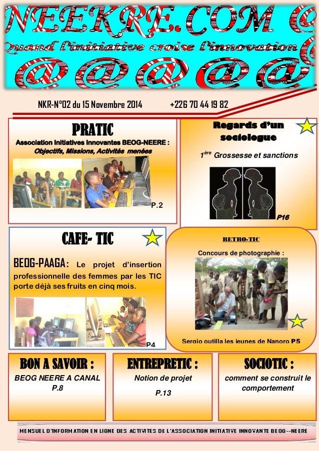 P. NKR-N°02 du 15 Novembre 2014 +226 70 44 19 82 Bb PRATIC Association Initiatives Innovantes BEOG-NEERE : Objectifs, Miss...