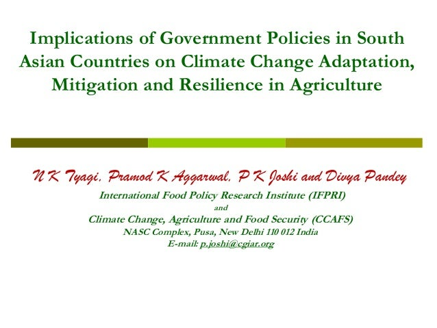 Implications of Government Policies in South Asian Countries on Climate Change Adaptation, Mitigation and Resilience in Ag...