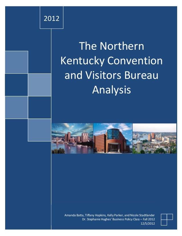 2012          The Northern       Kentucky Convention        and Visitors Bureau             Analysis       Amanda Batta, T...